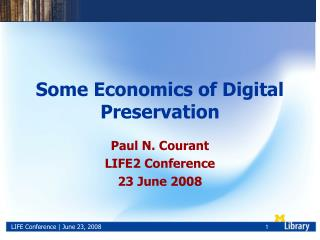 Some Economics of Digital Preservation