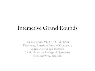 Interactive Grand Rounds