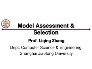 Model Assessment & Selection