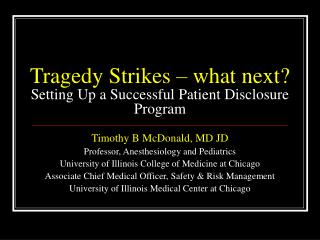 Tragedy Strikes – what next? Setting Up a Successful Patient Disclosure Program