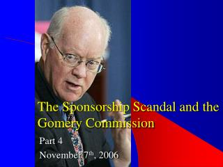 The Sponsorship Scandal and the Gomery Commission