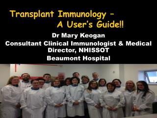 Transplant Immunology – A User's Guide!!