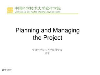 Planning and Managing  the Project