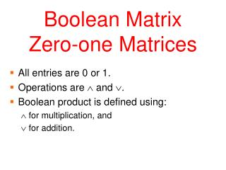 Boolean Matrix Zero-one Matrices