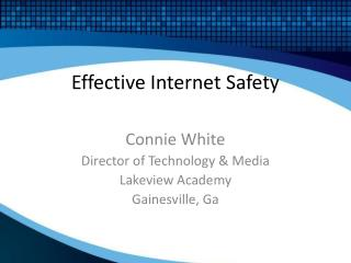 Effective Internet Safety