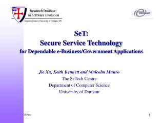 SeT:  Secure Service Technology  for Dependable e-Business/Government Applications