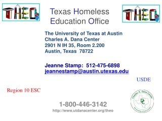 T exas H omeless E ducation O ffice
