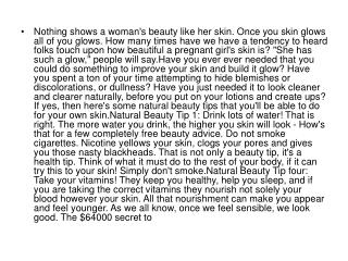 Nothing shows a woman's beauty like her skin