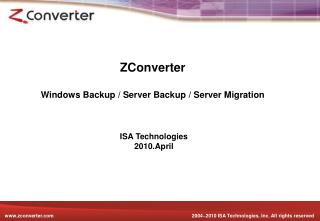 ZConverter Windows Backup / Server Backup / Server Migration