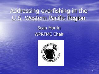 Addressing overfishing in the U.S. Western Pacific Region