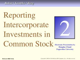 Reporting Intercorporate  Investments in Common Stock