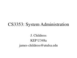 CS3353: System Administration