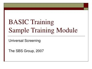 BASIC Training Sample Training Module