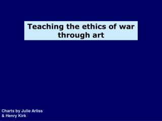 Teaching the ethics of war through art