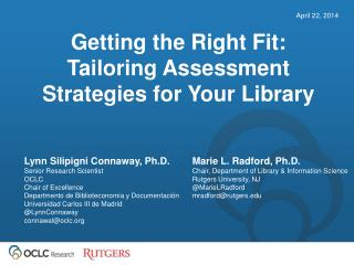 Getting the Right Fit:  Tailoring Assessment Strategies for Your Library