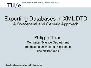 Exporting Databases in XML DTD A Conceptual and Generic Approach