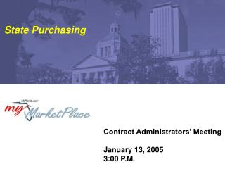 Contract Administrators' Meeting January 13, 2005 3:00 P.M.