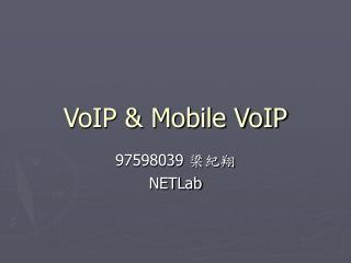 VoIP & Mobile VoIP