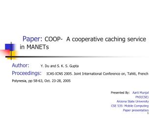 Paper: COOP-  A cooperative caching service in MANETs