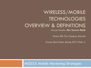 MIS553: Mobile Marketing Strategies