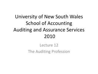 University of New South Wales School of Accounting Auditing and Assurance Services  2010