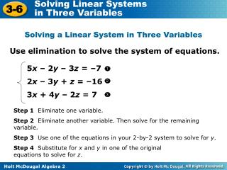 Use elimination to solve the system of equations.