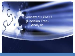 Overview of CHAID (Decision Tree) Analysis
