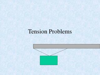 Tension Problems