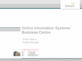 Online Information Systems' Business Centre