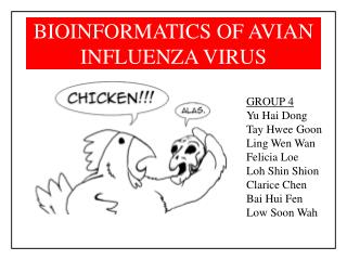 BIOINFORMATICS OF AVIAN INFLUENZA VIRUS