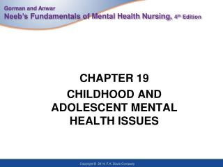 CHAPTER 19 CHILDHOOD AND ADOLESCENT MENTAL HEALTH ISSUES