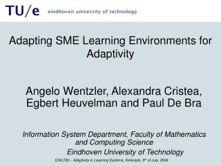Adapting SME Learning Environments for Adaptivity