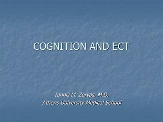 COGNITION AND ECT