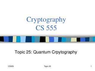 Cryptography CS 555