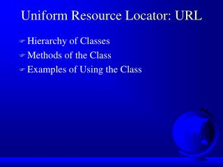Uniform Resource Locator: URL