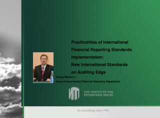 Practicalities of International  Financial Reporting Standards Implementation: