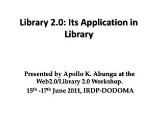 Library 2.0: Its Application in Library