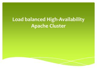 Load balanced High-Availability Apache Cluster