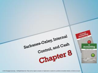 Sarbanes-Oxley, Internal  Control , and Cash