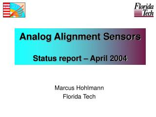 Analog Alignment Sensors Status report – April 2004