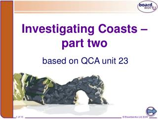 Investigating Coasts – part two