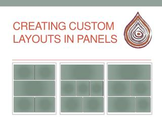Creating Custom Layouts in Panels