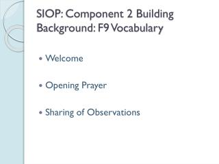 SIOP: Component 2 Building Background: F9 Vocabulary
