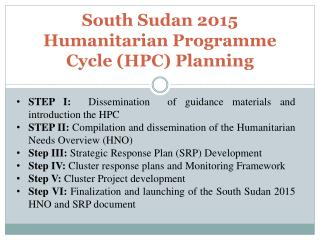 South Sudan 2015 Humanitarian Programme Cycle (HPC) Planning