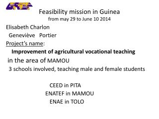 Feasibility  mission in  Guinea from may  29 to  June  10 2014