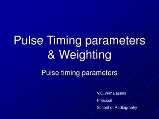 Pulse Timing parameters  Weighting
