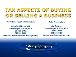 TAX ASPECTS OF BUYING OR SELLING A BUSINESS
