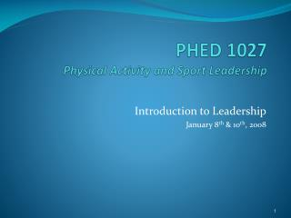 PHED 1027  Physical Activity and Sport Leadership
