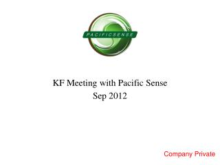 KF Meeting with Pacific Sense