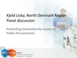 Kjeld Lisby, North Denmark Region Panel discussion